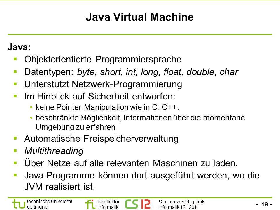 Java Virtual Machine Java: Objektorientierte Programmiersprache
