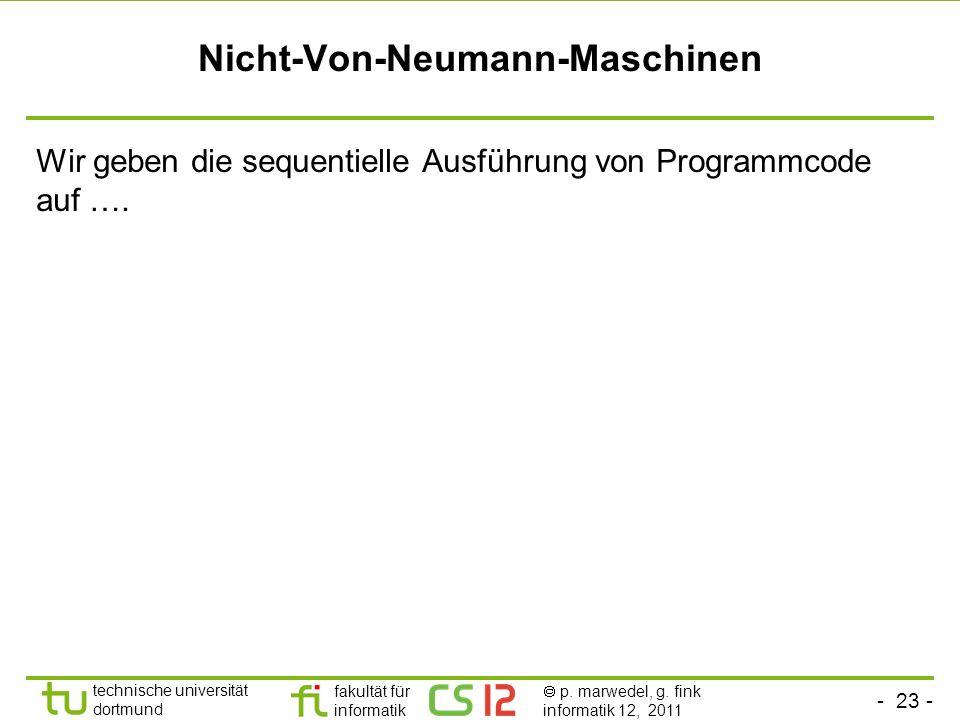 Nicht-Von-Neumann-Maschinen