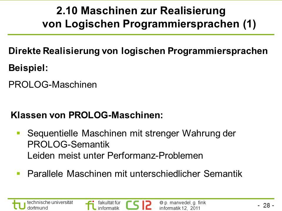 2.10 Maschinen zur Realisierung von Logischen Programmiersprachen (1)
