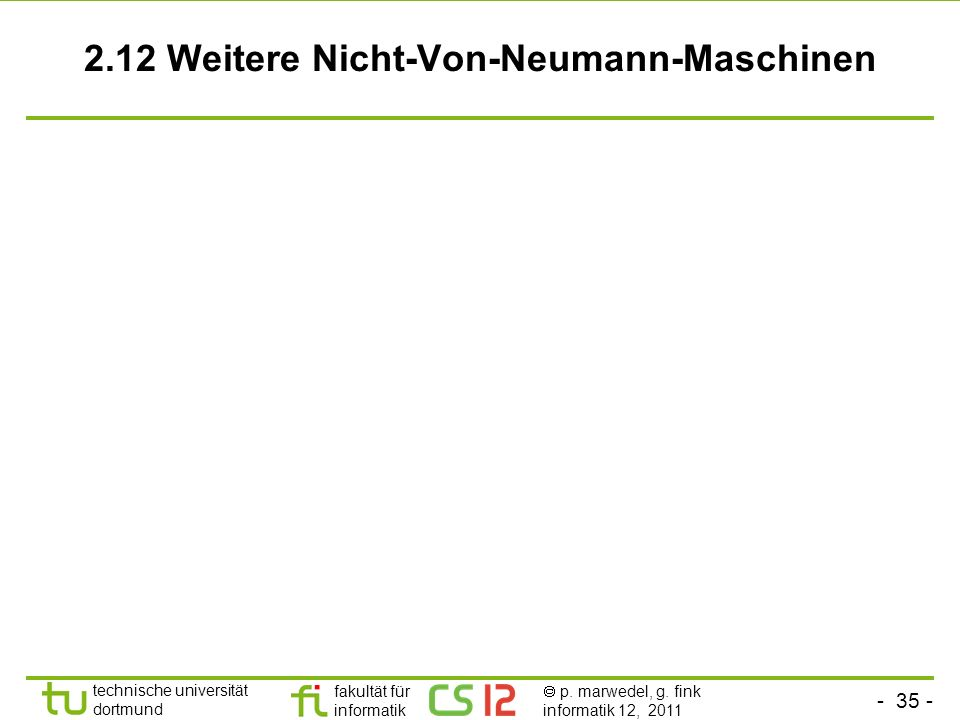 2.12 Weitere Nicht-Von-Neumann-Maschinen