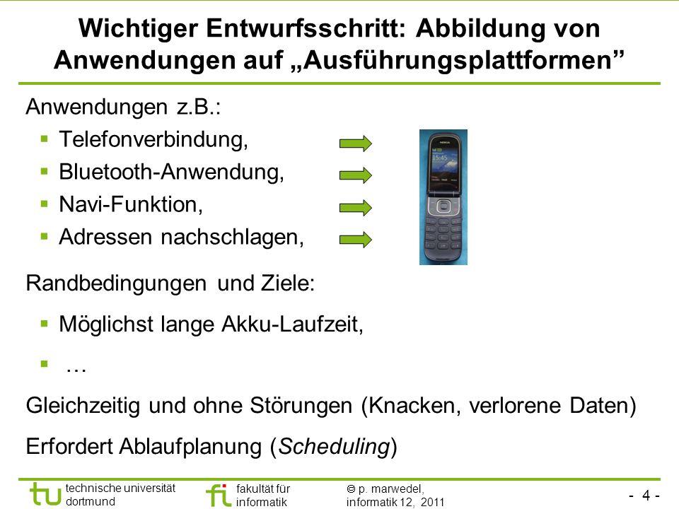 """Wichtiger Entwurfsschritt: Abbildung von Anwendungen auf """"Ausführungsplattformen"""