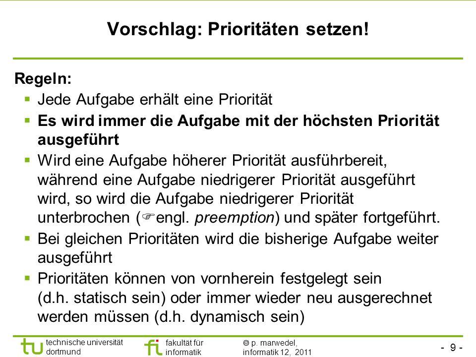 Vorschlag: Prioritäten setzen!