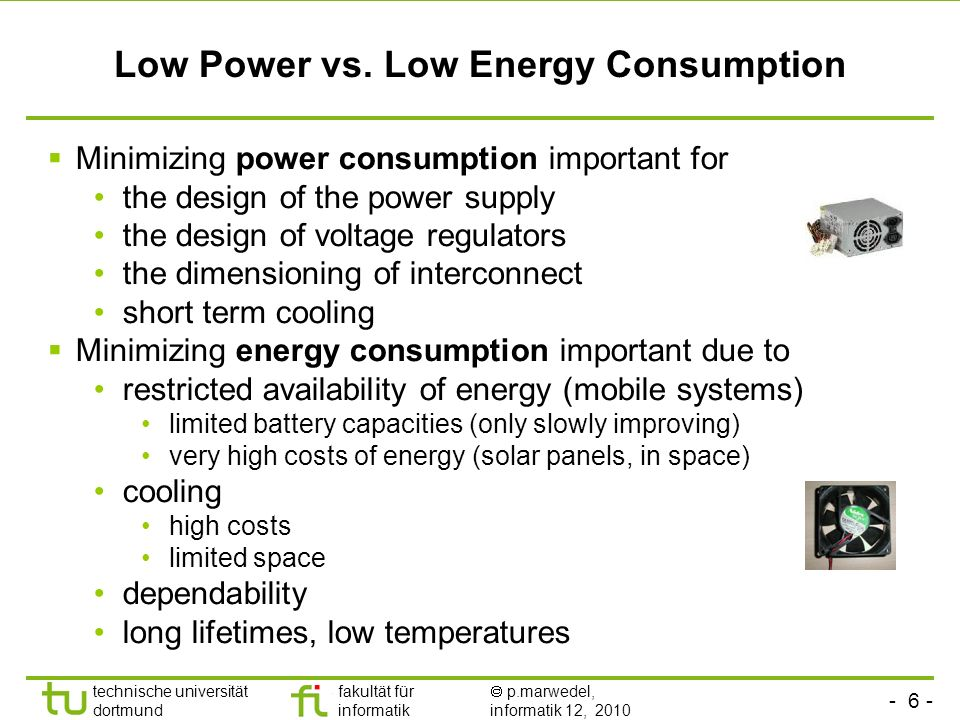Low Power vs. Low Energy Consumption