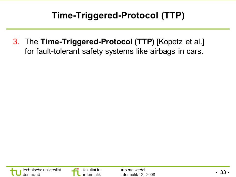 Time-Triggered-Protocol (TTP)