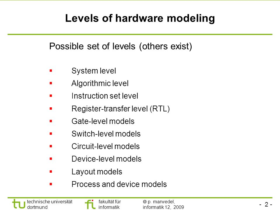 Levels of hardware modeling