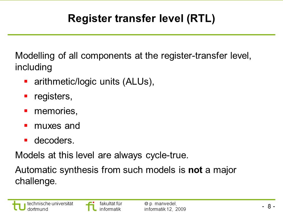 Register transfer level (RTL)