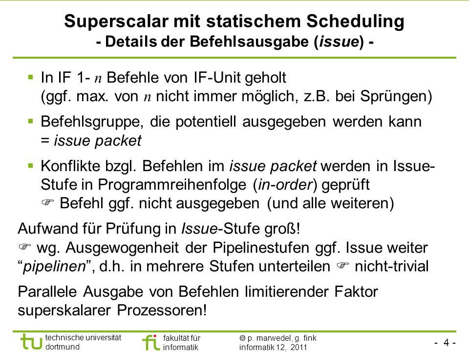 Superscalar mit statischem Scheduling - Details der Befehlsausgabe (issue) -