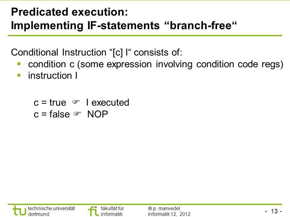 Predicated execution: Implementing IF-statements branch-free