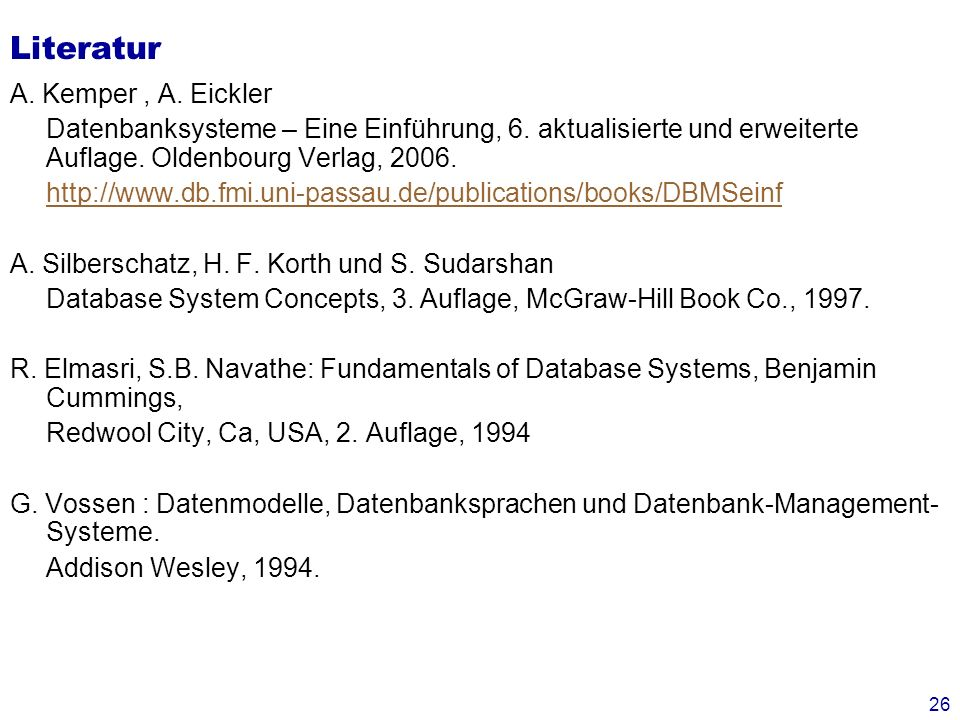 Literatur A. Kemper , A. Eickler