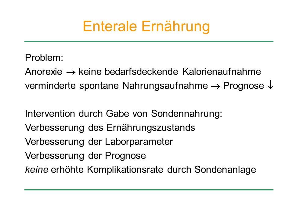 Enterale Ernährung Problem: