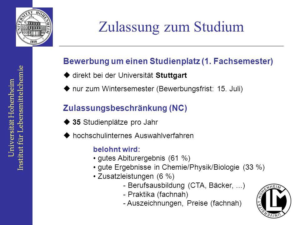 Zulassung zum StudiumBewerbung um einen Studienplatz (1. Fachsemester)  direkt bei der Universität Stuttgart.