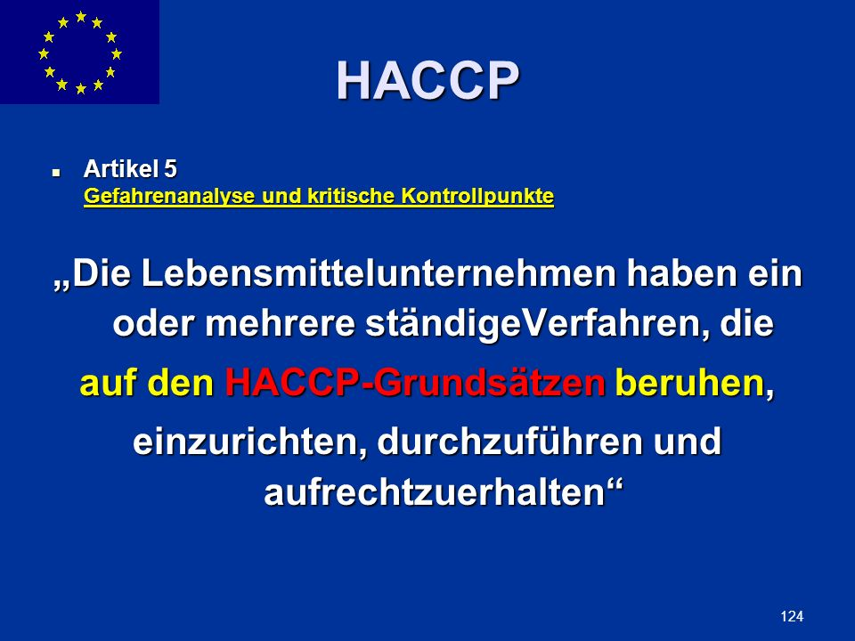 auf den HACCP-Grundsätzen beruhen,