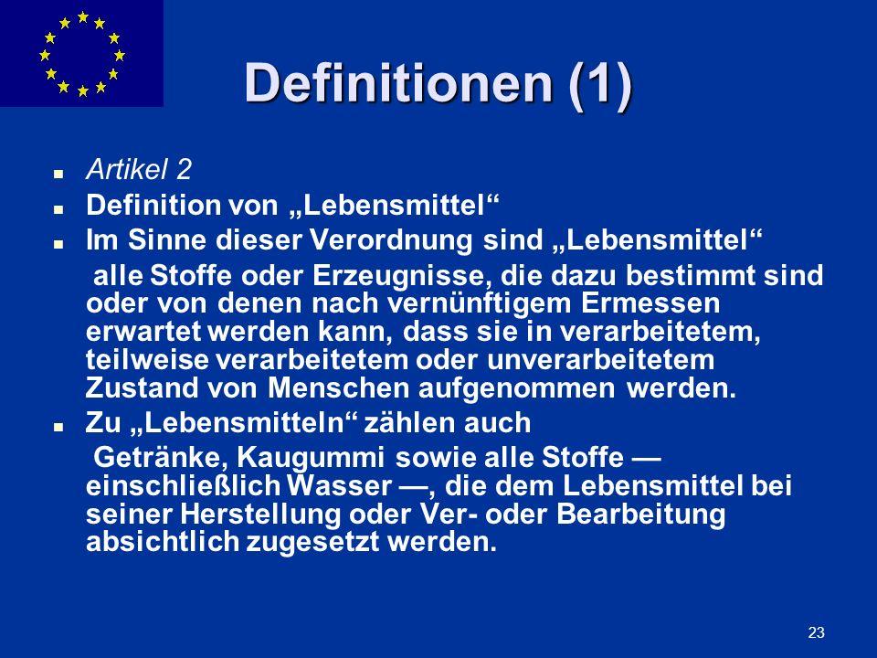 """Definitionen (1) Artikel 2 Definition von """"Lebensmittel"""