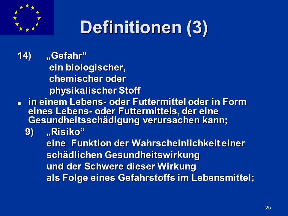 """Definitionen (3) 14) """"Gefahr ein biologischer, chemischer oder"""