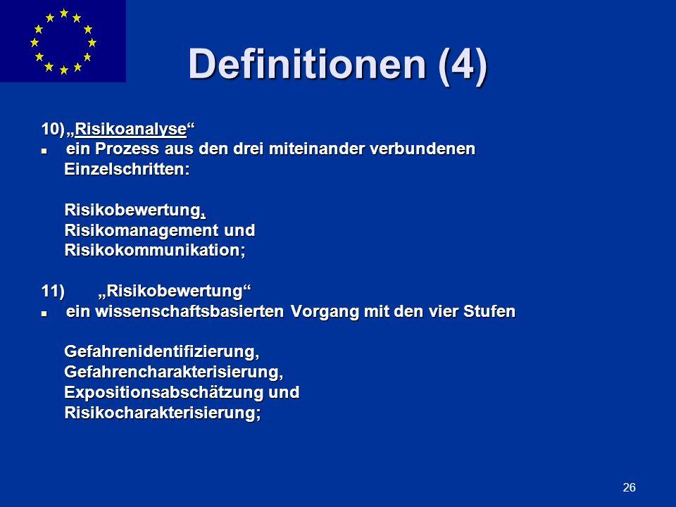 "Definitionen (4) 10) ""Risikoanalyse"