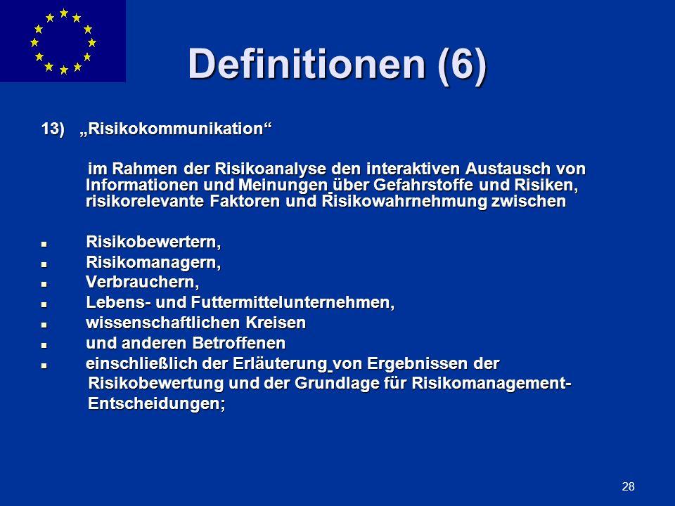"Definitionen (6) 13) ""Risikokommunikation"