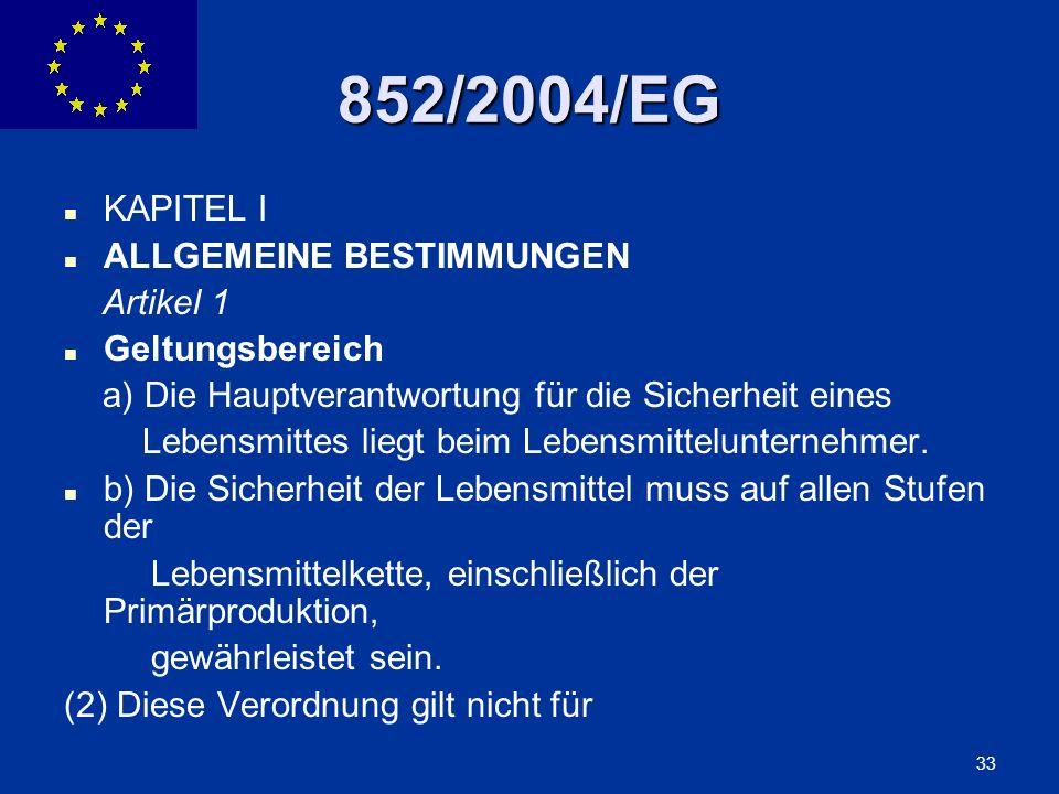 852/2004/EG KAPITEL I ALLGEMEINE BESTIMMUNGEN Artikel 1