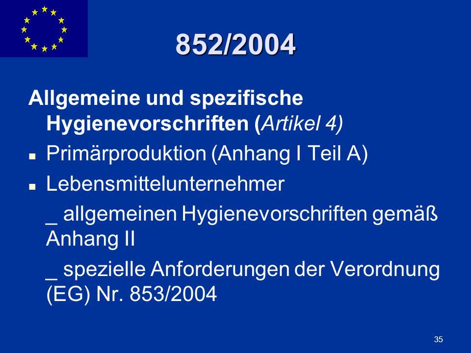 852/2004 Allgemeine und spezifische Hygienevorschriften (Artikel 4)