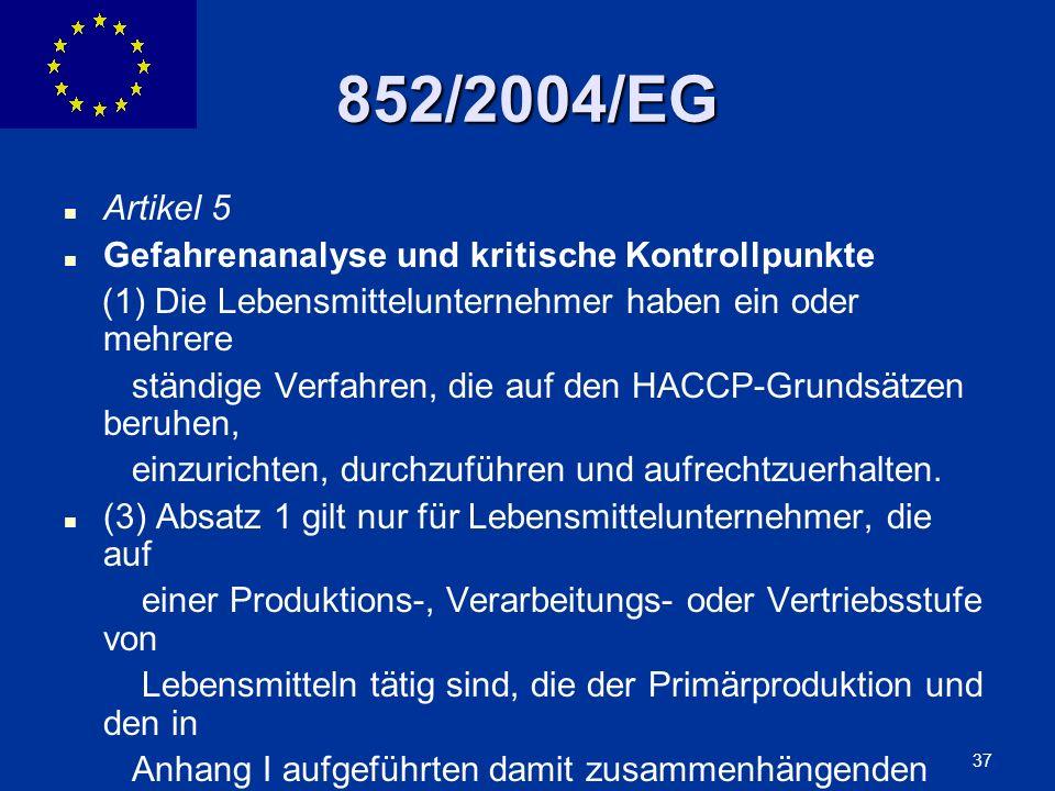 852/2004/EG Artikel 5 Gefahrenanalyse und kritische Kontrollpunkte