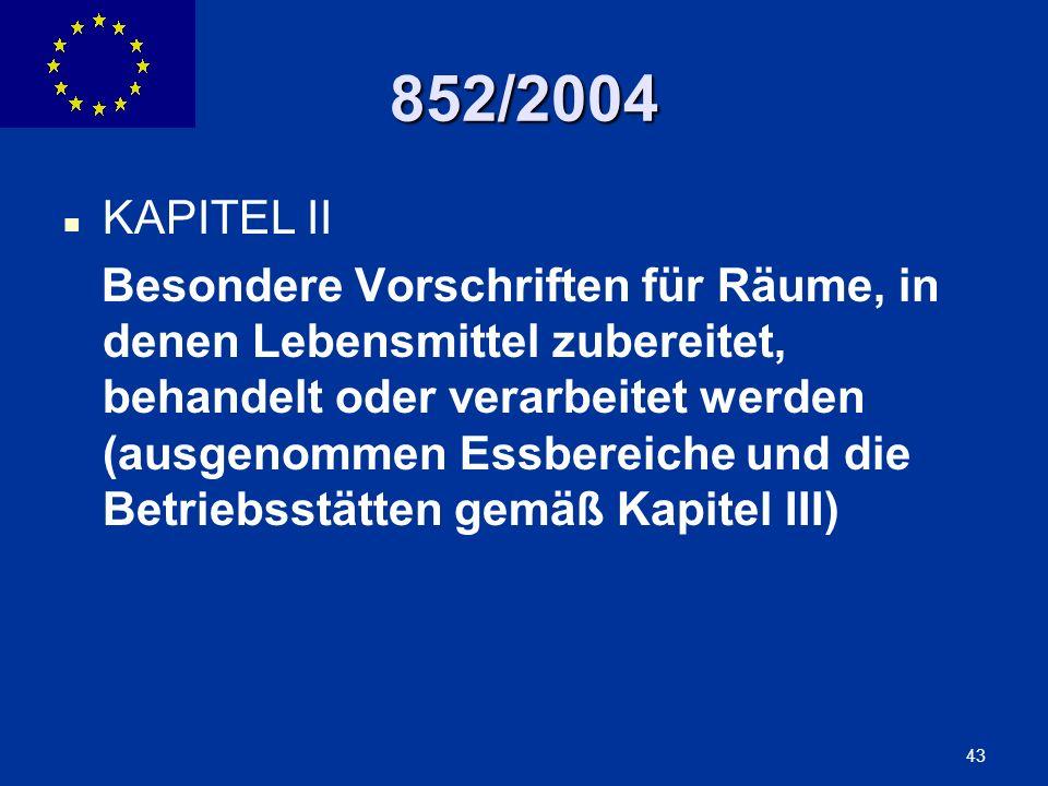 852/2004 KAPITEL II.