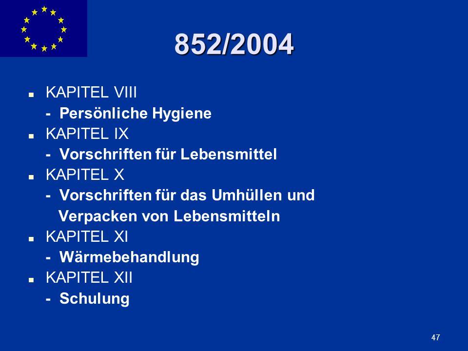 852/2004 KAPITEL VIII - Persönliche Hygiene KAPITEL IX
