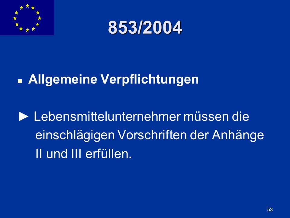 853/2004 Allgemeine Verpflichtungen