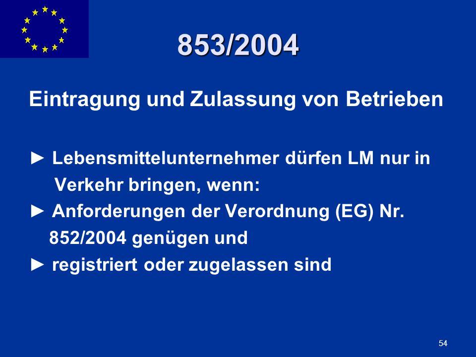853/2004 Eintragung und Zulassung von Betrieben