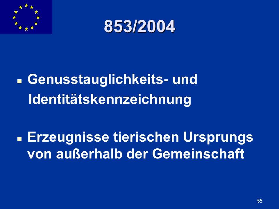 853/2004 Genusstauglichkeits- und Identitätskennzeichnung