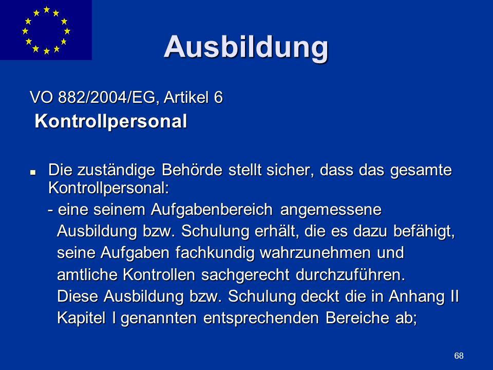 Ausbildung VO 882/2004/EG, Artikel 6 Kontrollpersonal
