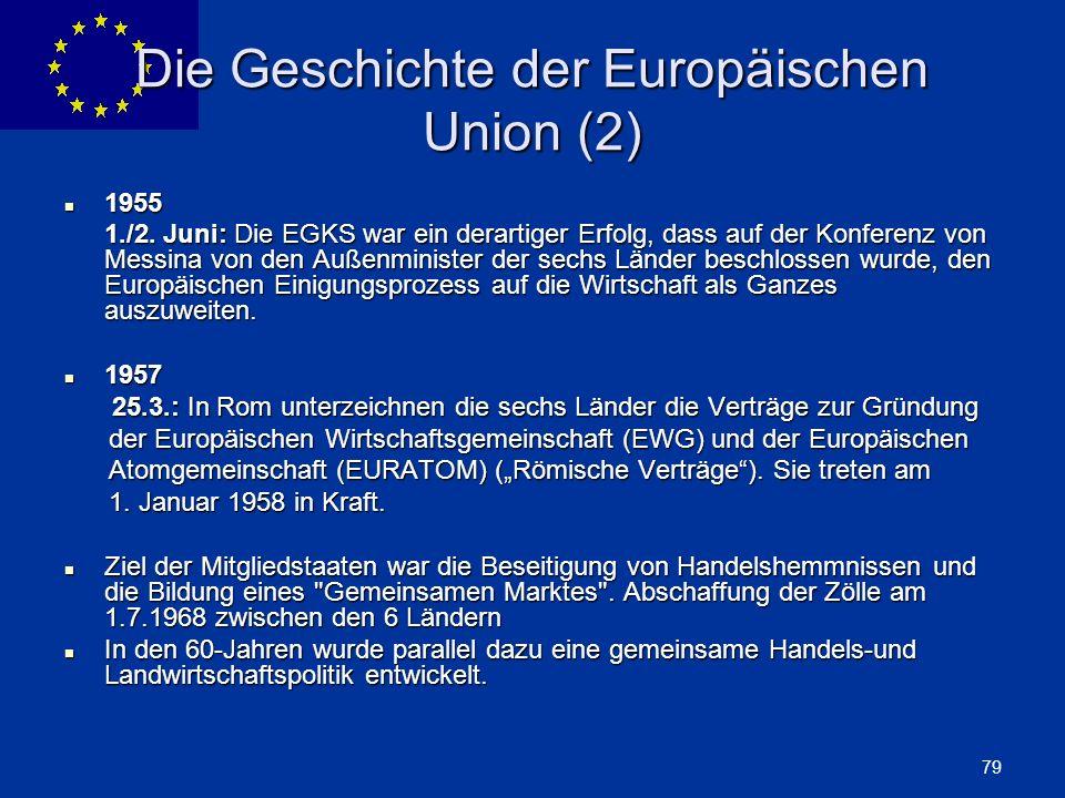 Die Geschichte der Europäischen Union (2)