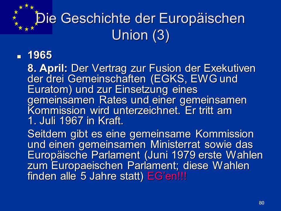 Die Geschichte der Europäischen Union (3)