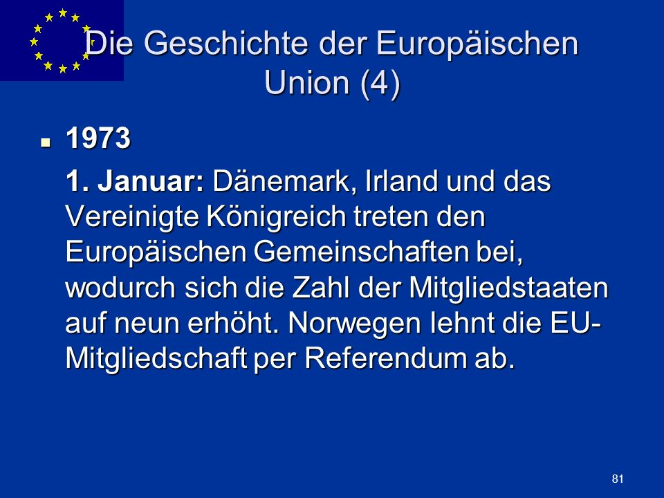 Die Geschichte der Europäischen Union (4)