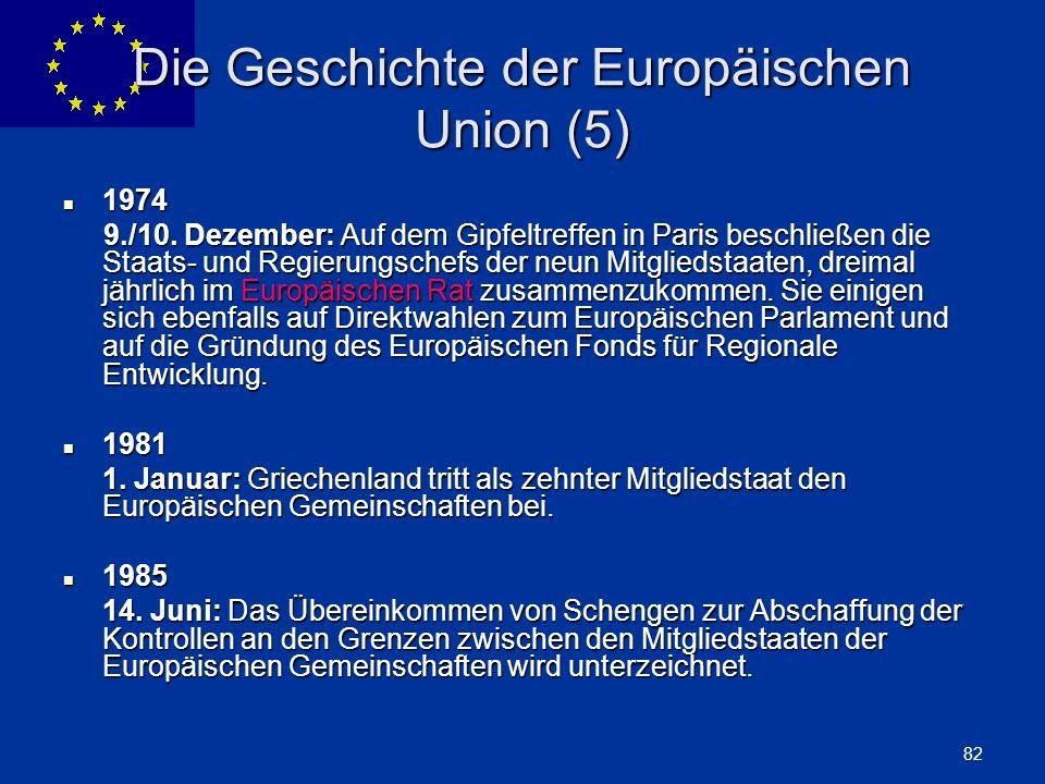 Die Geschichte der Europäischen Union (5)