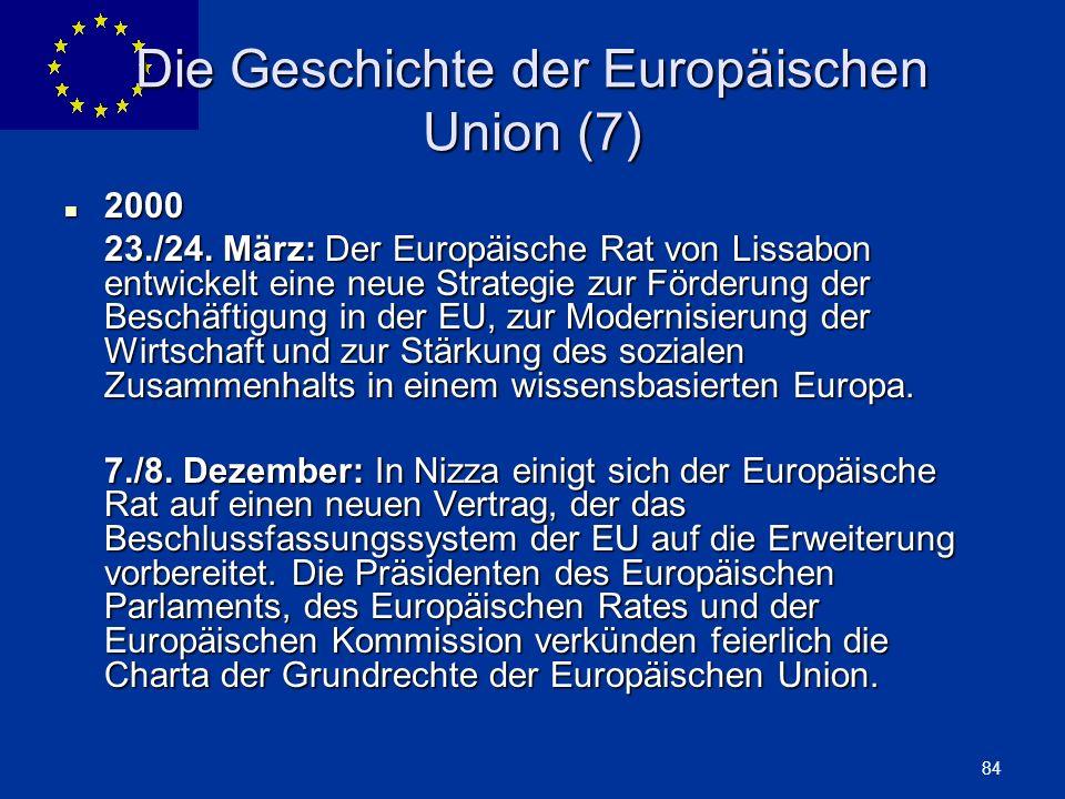 Die Geschichte der Europäischen Union (7)