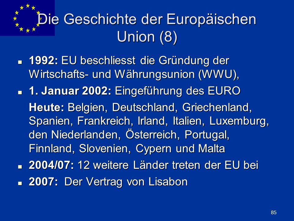Die Geschichte der Europäischen Union (8)