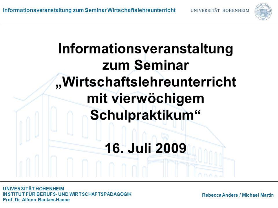 """Informationsveranstaltung zum Seminar """"Wirtschaftslehreunterricht mit vierwöchigem Schulpraktikum 16."""