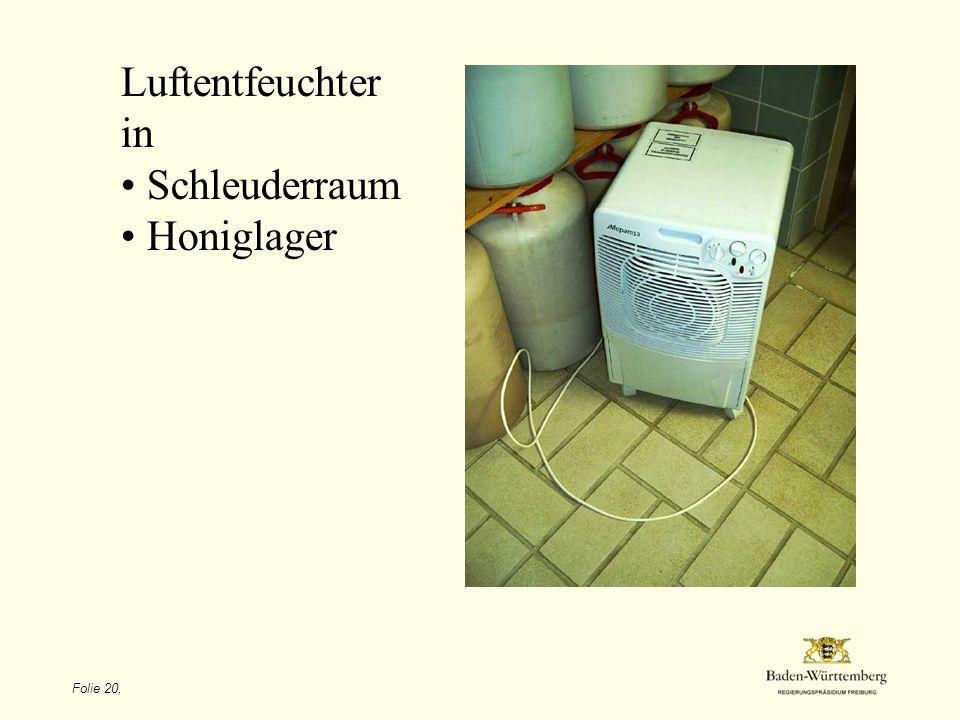 Luftentfeuchter in Schleuderraum Honiglager Folie 20,
