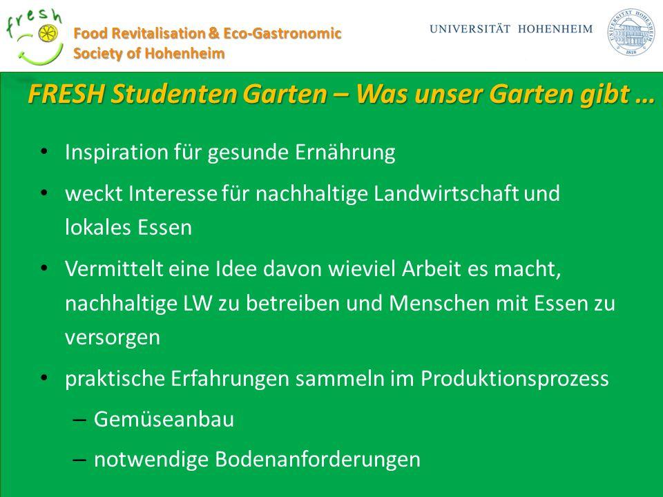 FRESH Studenten Garten – Was unser Garten gibt …