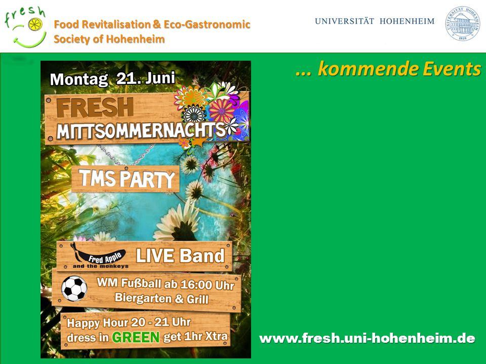 ... kommende Events www.fresh.uni-hohenheim.de