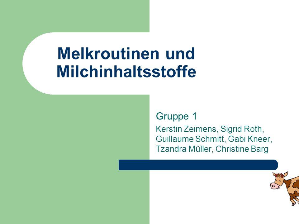 Melkroutinen und Milchinhaltsstoffe
