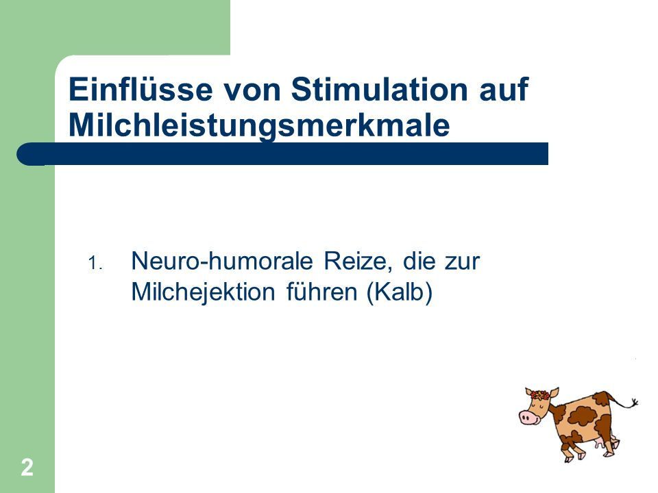 Einflüsse von Stimulation auf Milchleistungsmerkmale