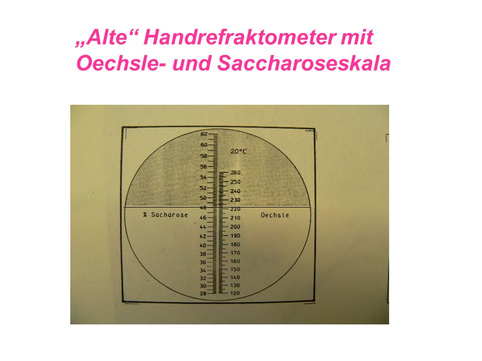 """Alte Handrefraktometer mit Oechsle- und Saccharoseskala"