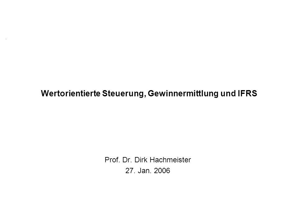 Wertorientierte Steuerung, Gewinnermittlung und IFRS