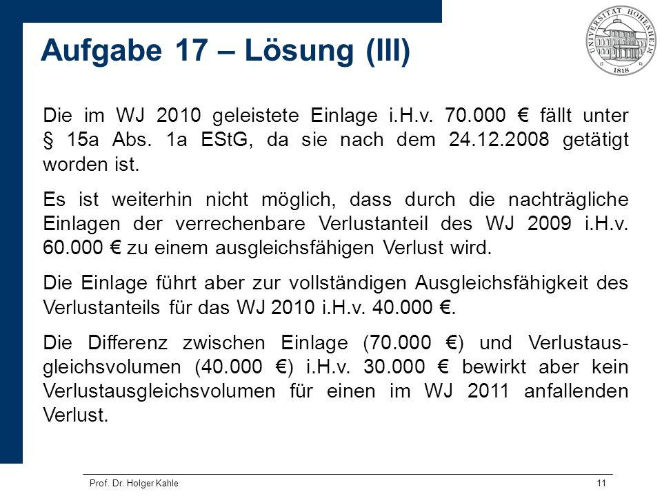 Die im WJ 2010 geleistete Einlage i. H. v. 70