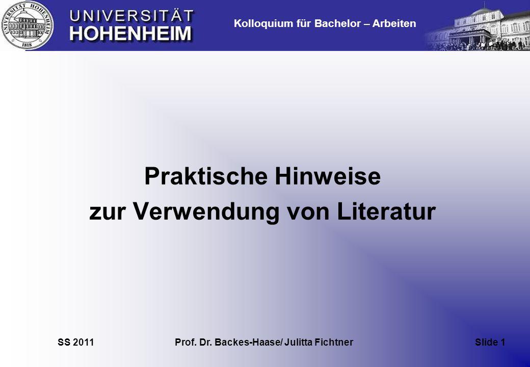 zur Verwendung von Literatur Prof. Dr. Backes-Haase/ Julitta Fichtner