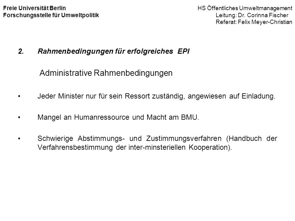 Administrative Rahmenbedingungen