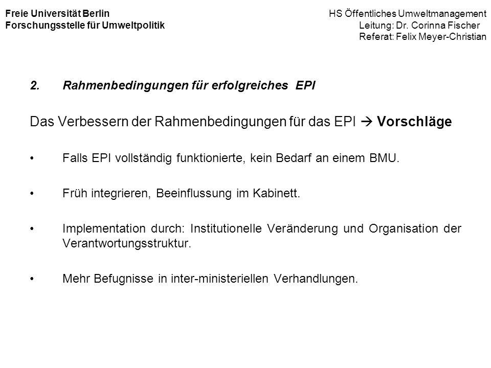 Das Verbessern der Rahmenbedingungen für das EPI  Vorschläge
