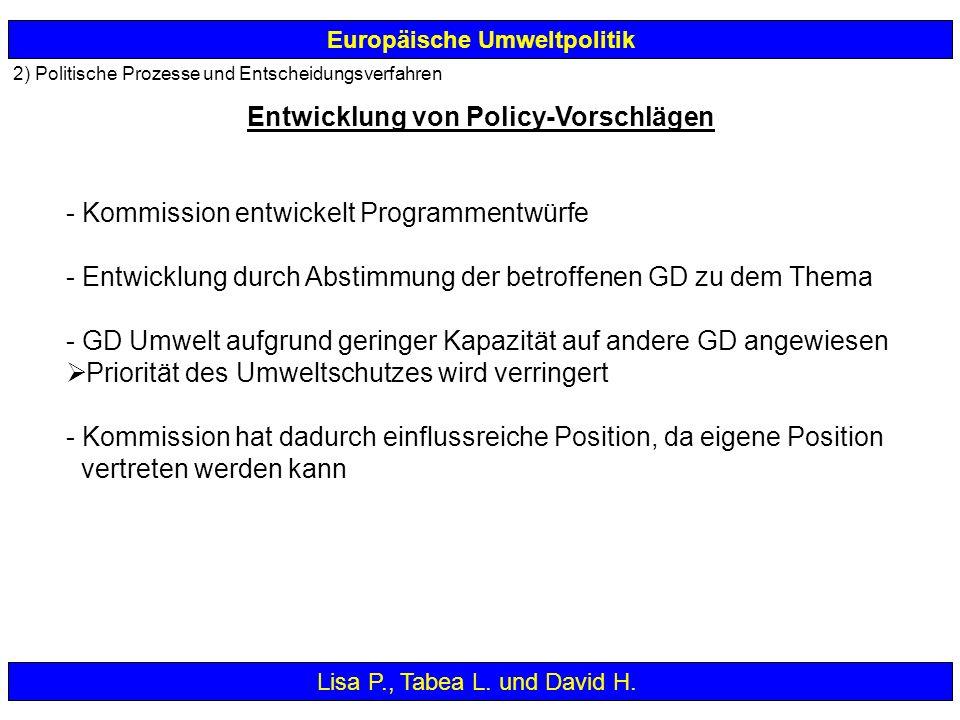 - Kommission entwickelt Programmentwürfe