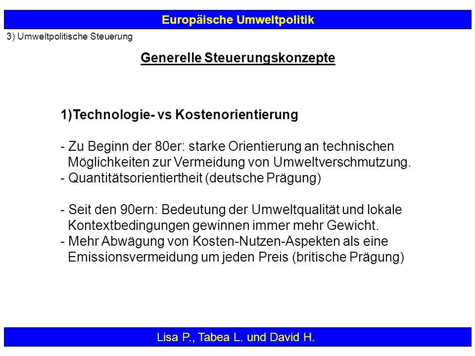1)Technologie- vs Kostenorientierung