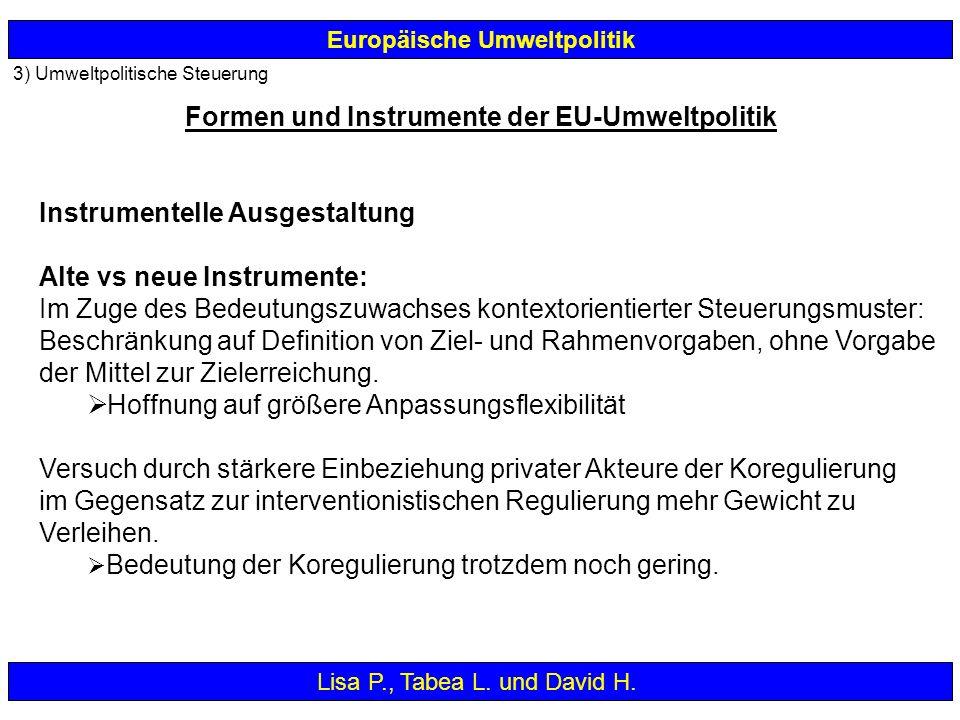 Instrumentelle Ausgestaltung Alte vs neue Instrumente: